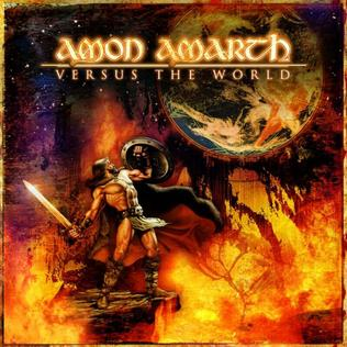 <i>Versus the World</i> (Amon Amarth album) 2002 studio album by Amon Amarth