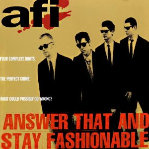 <i>Answer That and Stay Fashionable</i> album by AFI