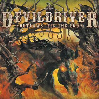 <i>Outlaws til the End: Vol. 1</i> 2018 studio album of cover songs by DevilDriver