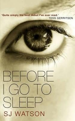 "The gripping novel, ""Before I go to Sleep""."