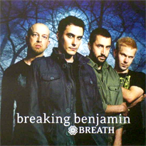 Breath (Breaking Benjamin song) Song by Breaking Benjamin