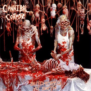 <i>Butchered at Birth</i> 1991 studio album by Cannibal Corpse