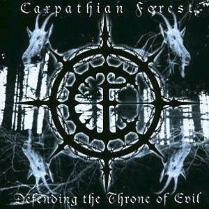 <i>Defending the Throne of Evil</i> 2003 studio album by Carpathian Forest