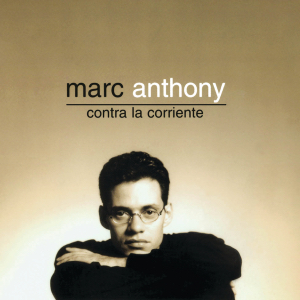 <i>Contra la Corriente</i> (Marc Anthony album) 1997 studio album by Marc Anthony