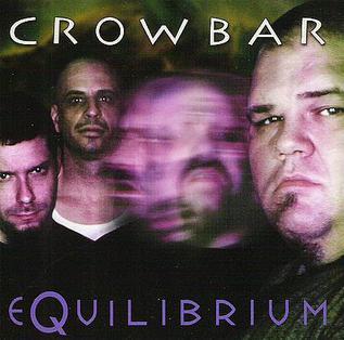 <i>Equilibrium</i> (Crowbar album) Crowbar album