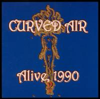 <i>Alive, 1990</i> 2000 live album by Curved Air