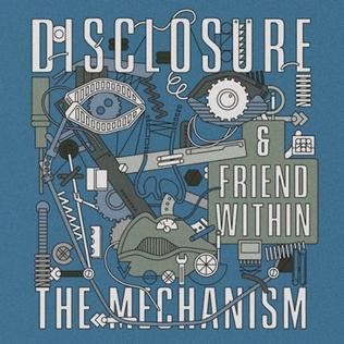 Disclosure and Friend Within - The Mechanism (studio acapella)