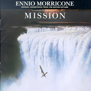 <i>The Mission</i> (soundtrack) 1986 soundtrack album by Ennio Morricone