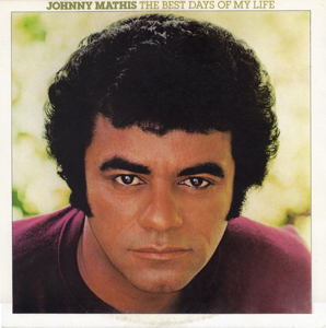 <i>The Best Days of My Life</i> 1979 studio album by Johnny Mathis