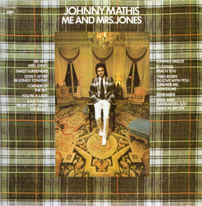 <i>Me and Mrs. Jones</i> (album) 1973 studio album by Johnny Mathis