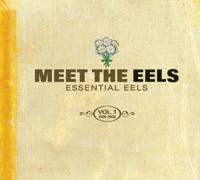 <i>Meet the Eels: Essential Eels, Vol. 1 (1996–2006)</i> 2008 greatest hits album by Eels