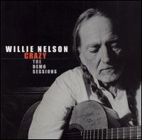Nelson Willie Crazy The Demo Sessions.jpg