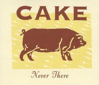 Cubra la imagen de la canción Never There por Cake