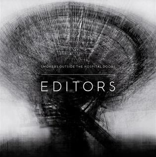 Smokers Outside the Hospital Doors 2007 single by Editors