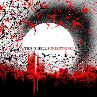 <i>Sundowning</i> (album) album by This Is Hell