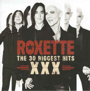 <i>Roxette XXX – The 30 Biggest Hits</i> 2014 greatest hits album by Roxette
