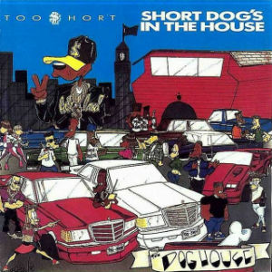 <i>Short Dogs in the House</i> 1990 studio album by Too Short