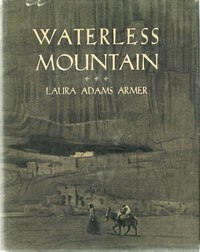 Cover: Waterless Mountain by Laura Adams Armer