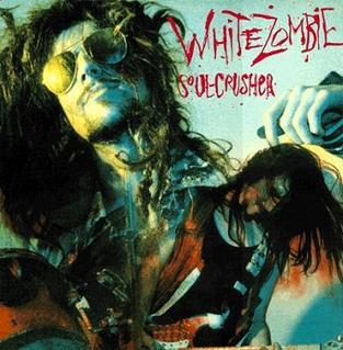 <i>Soul-Crusher</i> 1987 studio album by White Zombie