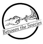 <i>Between the Species</i> journal