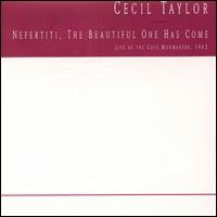 Cecil Taylor-Nefertiti, the Beautiful One Has Come (album cover).jpg