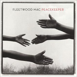 Peacekeeper (Fleetwood Mac song) 2003 song performed by Fleetwood Mac