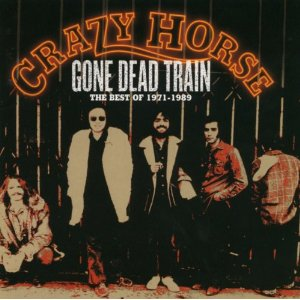 <i>Gone Dead Train: The Best of Crazy Horse 1971–1989</i> album by Crazy Horse