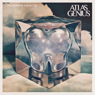 <i>Inanimate Objects</i> 2015 studio album by Atlas Genius
