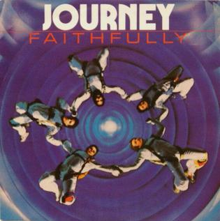 Faithfully (song) 1983 single by Journey