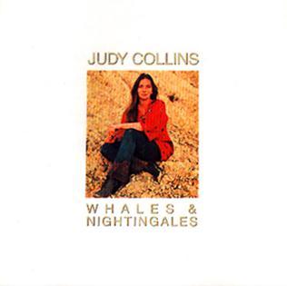 <i>Whales & Nightingales</i> 1970 studio album by Judy Collins