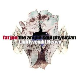 <i>Lightweight Heavy</i> 2004 studio album by Fat Jon the Ample Soul Physician