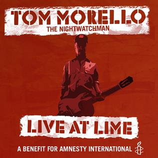 <i>Live at Lime with Tom Morello: The Nightwatchman</i> album by The Nightwatchman