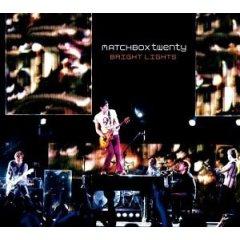 Bright Lights (Matchbox Twenty song) 2003 single by Matchbox Twenty