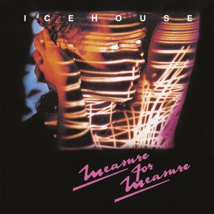 <i>Measure for Measure</i> (album) 1986 studio album by Icehouse