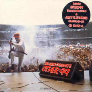 Other 99 1988 single by Big Audio Dynamite