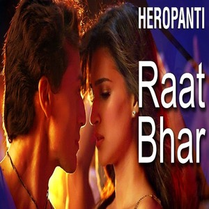 Raat Bhar song by Arijit Singh and Shreya Ghoshal