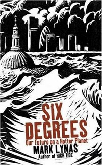 Six Degrees Our Future on a Hotter Planet.jpg
