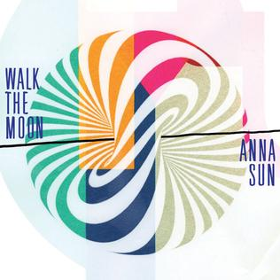 Anna Sun single by Walk the Moon