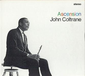 John Coltrane - The Ascension (1965)