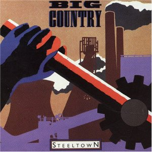 <i>Steeltown</i> 1984 studio album by Big Country