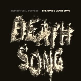 Brendans Death Song 2012 single by Red Hot Chili Peppers