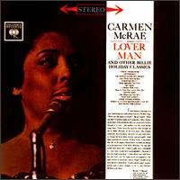 <i>Carmen McRae Sings Lover Man and Other Billie Holiday Classics</i> 1962 studio album by Carmen McRae