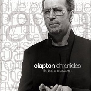 <i>Clapton Chronicles: The Best of Eric Clapton</i> 1999 greatest hits album by Eric Clapton