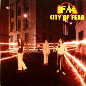 <i>City of Fear</i> (album) 1980 studio album by FM