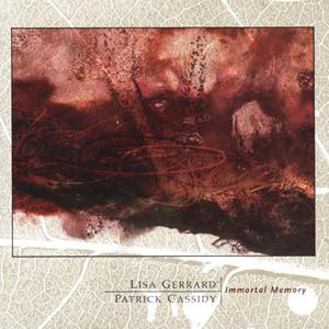 <i>Immortal Memory</i> 2004 studio album by Lisa Gerrard and Patrick Cassidy
