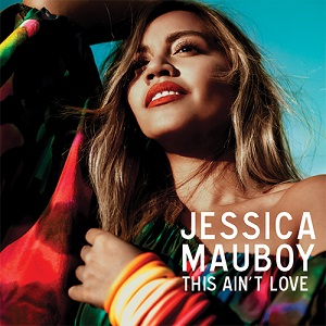 This Aint Love single by Jessica Mauboy
