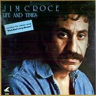 Jim Croce - Life & Times.jpg