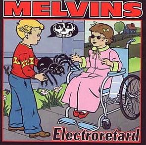 <i>Electroretard</i> 2001 studio album by Melvins