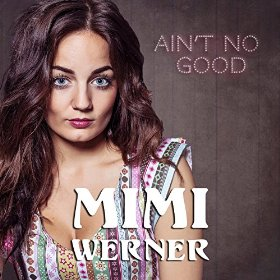 Mimi Werner - Ain't No Good (studio acapella)