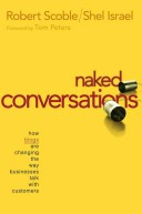 Naked Conversations: How Blogs are Changing th...